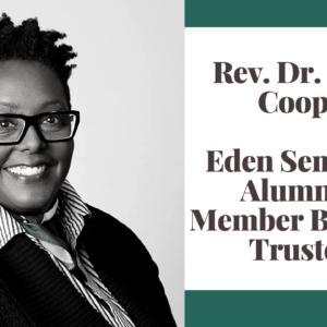 Rev. Dr. Karla Cooper: Eden Seminary Alumni and Eden Board of Trustees Member